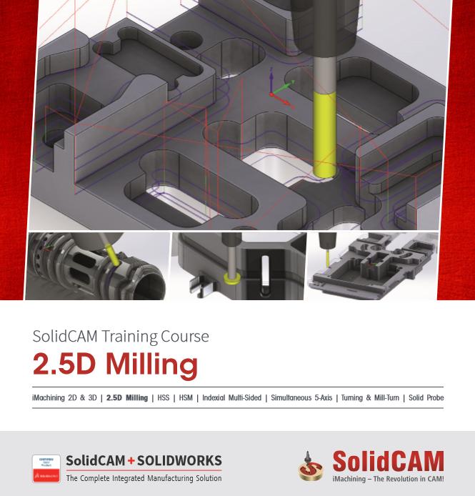 SolidCAM  2.5D & 3D  新篇程